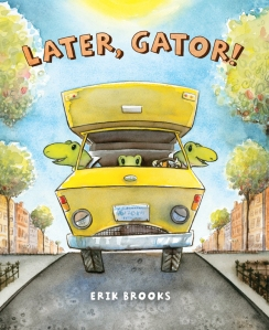 LATER, GATOR! cover art